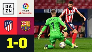 Carrasco nutzt Ter Stegens Patzer: Atletico Madrid – FC Barcelona 1:0 | LaLiga | DAZN Highlights