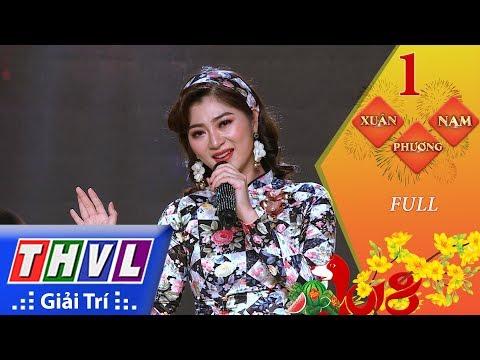 THVL   Xuân phương Nam 2018 - Tập 1