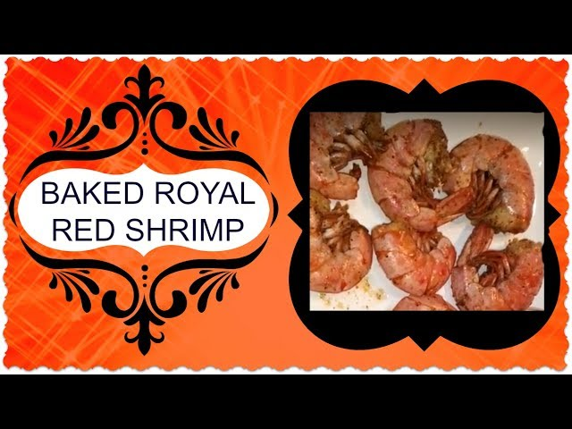 Baked Royal Red Shrimp   Delightfully GiGi...Food Diva on Pins