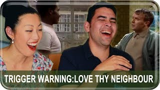 Triggered: Americans React to Love Thy Neighbour