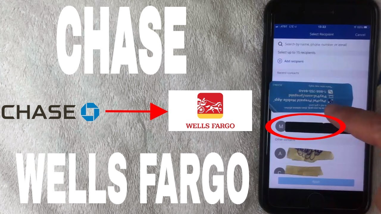 Chase To Wells Fargo