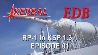 KSP 1.3.1 with Realism Overhaul - RP-1 01 - Return of the Aerobees