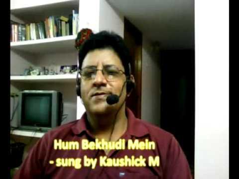 Hum Bekhudi Mein Tumko - sung by Kaushick M.SWF (www.kaushickm.wordepress.com)