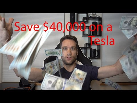 How to Save $40,000 When Buying a Tesla!