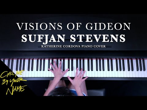 Sufjan Stevens - Visions of Gideon (HQ piano cover) Call Me By Your Name
