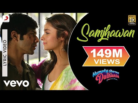 Samjhawan Lyric Video Humpty Sharma Ki Dulhaniavarun,aliaarijit Singh, Shreya Ghoshal