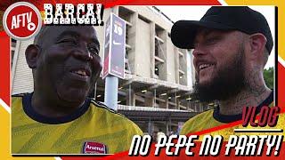 No Pepe No Party! (Arsenal v Barca) | AFTV In Barcelona Vlog ft DT
