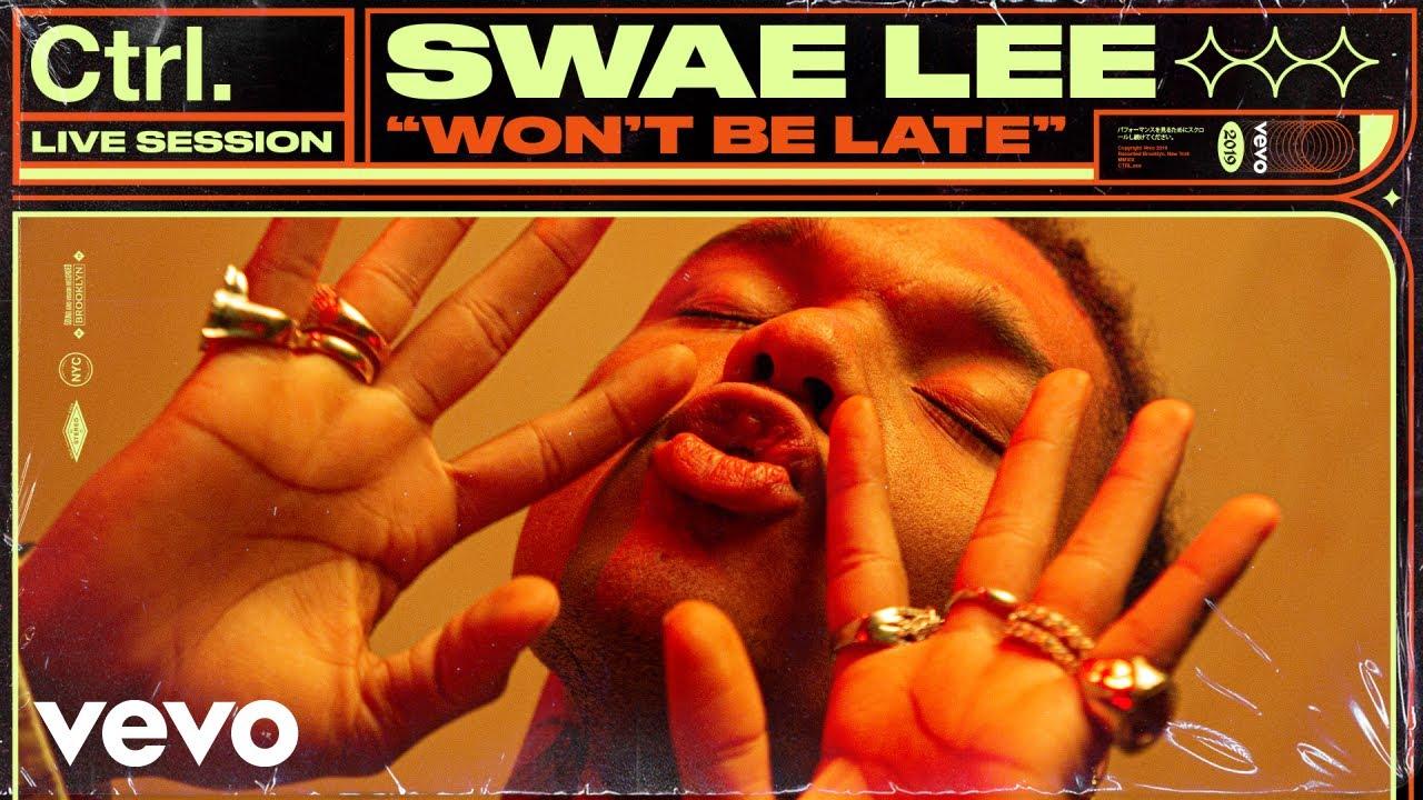 swae-lee-wont-be-late-live-session-vevo-ctrl-ft-drake