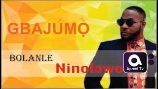 BOLANLE NINOLOWO aka Nino on GbajumoTV