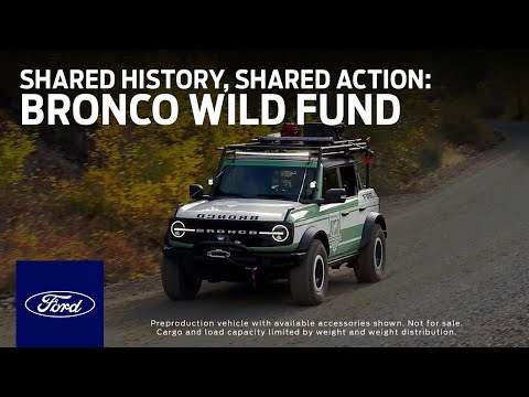 Bronco Wild Fund Presents: Shared History, Shared Action | Ford