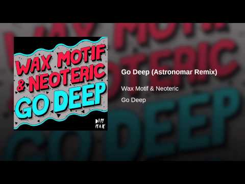 Go Deep (Astronomar Remix)