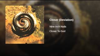Closer (Deviation)