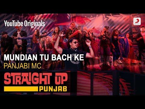 Mundian Tu Bach Ke | Panjabi MC | Straight Up Punjab