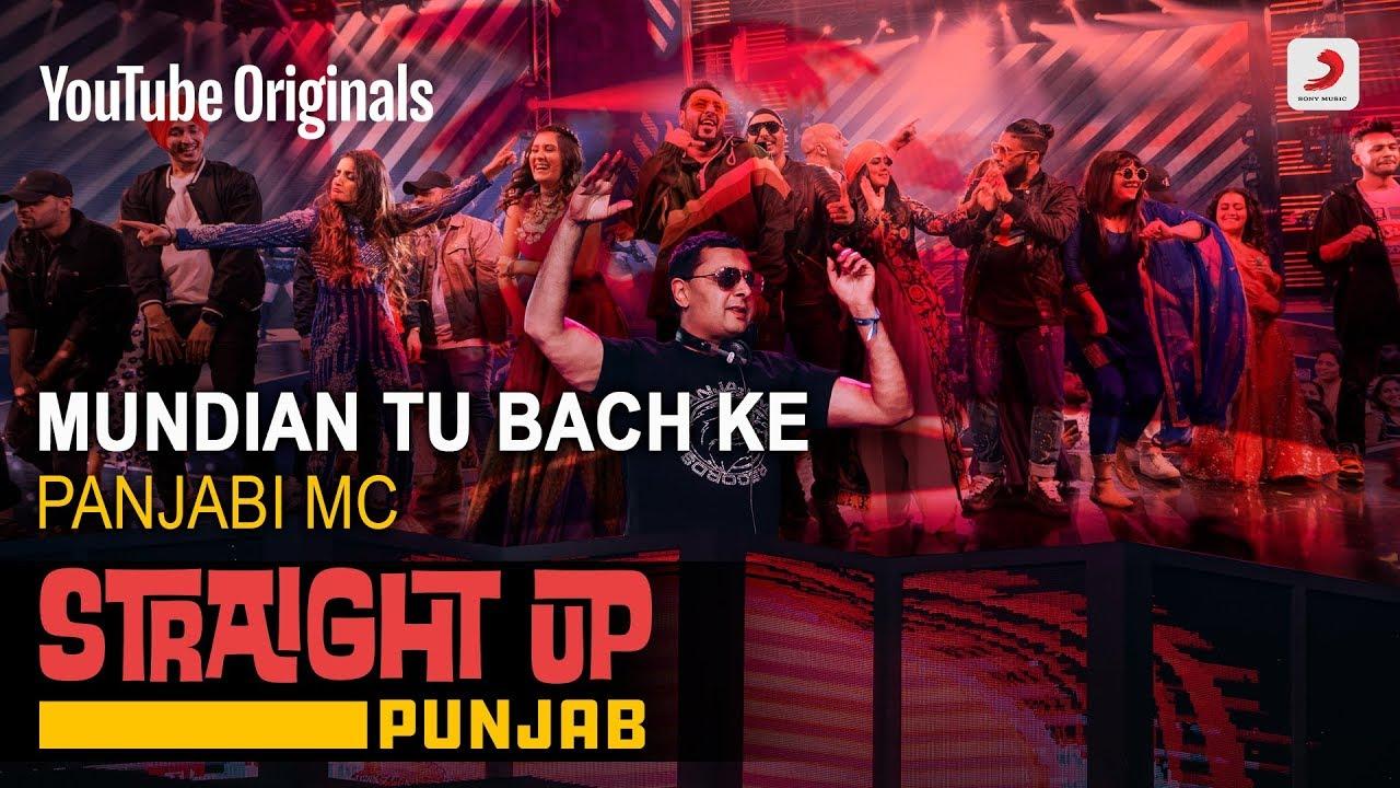 Download Mundian Tu Bach Ke | Panjabi MC | Straight Up Punjab