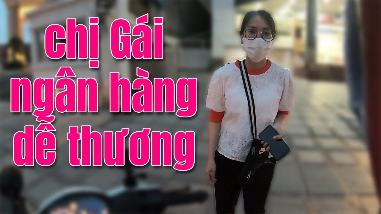 Cuốc xe THÚ VỊ cùng CHỊ GÁI NGÂN HÀNG XINH ĐẸP VÀ DỄ THƯƠNG - Hieu Channel