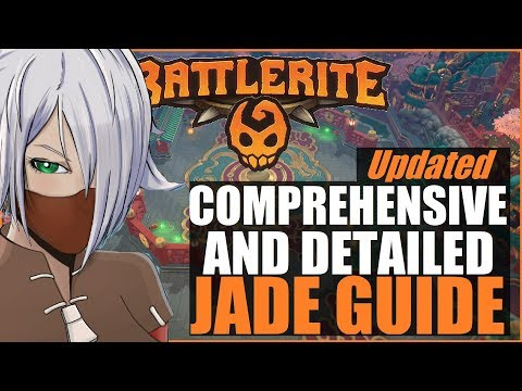 🔫►Comprehensive & Indepth JADE Guide (Updated) | NEW Battlerites EXPLAINED | Battlerite