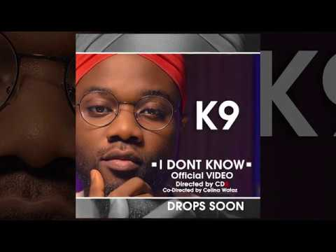 K9 - I DON'T KNOW (TRAILER)