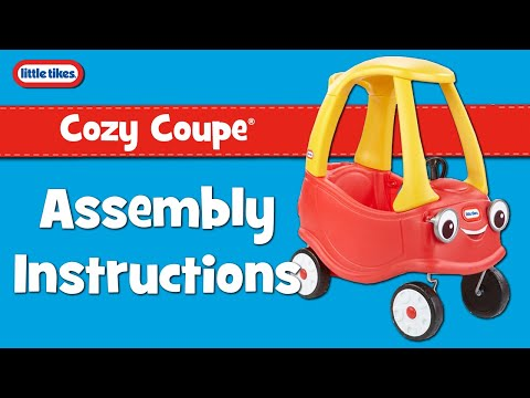 Cozy Coupe - New Eyes | Little Tikes | Assembly Instructions Video