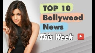 Top 10 Bollywood News This Week | 25 February - 02 March 2019 | Bollywood Latest News and Gossips