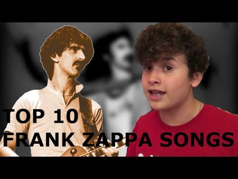 TOP 10 FRANK ZAPPA SONGS | PROGRESSIVE COUNTDOWN