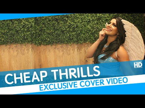 Cheap Thrills | Sia ft. Sean Paul | Cover Video |...