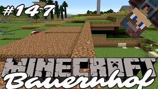 Minecraft Bauernhof Gameplay German #147 - Farmanlage - Let's Play MC Staffel 02