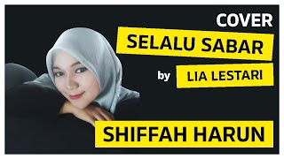 Download Lagu Selalu Sabar - Shiffah Harun || Cover by Lia Lestari ( Lyrics/Lirik ) mp3