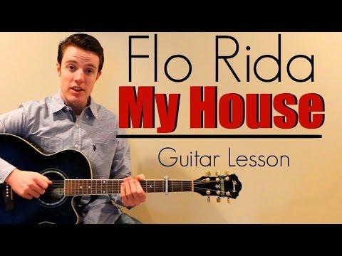 Flo Rida - My House   Easy Guitar Lesson