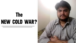 The Possibility of a New COLD WAR??
