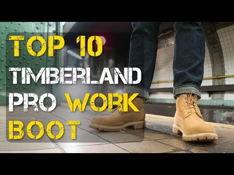 Top 10 Best Timberland Work Boots for Men and Women