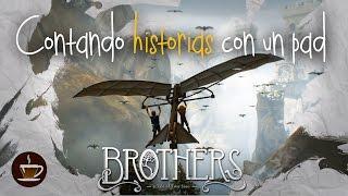 Brothers: A Tale of Two Sons - Su historia y su control
