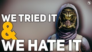 We Tried it..and we HATE IT! | Destiny 2