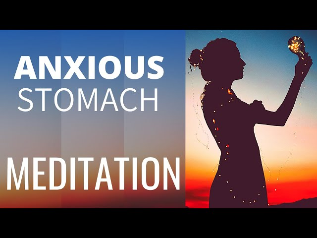 Anxiety Stomach Pain Relief (Meditation for Anxiety) MIND GUT MEDITATION