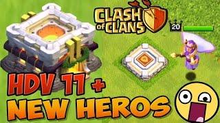 [OFFICIEL] HDV 11 Gameplay + NOUVEAU HEROS - Clash of Clans