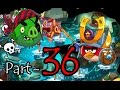 Angry Birds Epic Part 36 Gameplay Chronicle Cave 8 Strange Site 5 7 iOS, Android