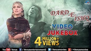 Dard E Ishq - Best of Sad Songs | Audio Jukebox