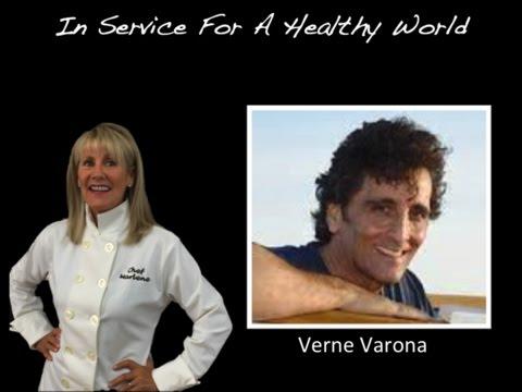 Verne Varona Macrobiotic Teacher - Nature's Cancer Fighting Foods