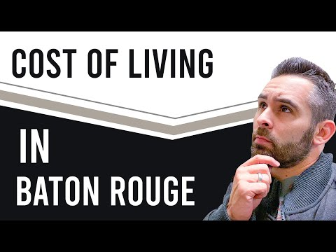 Cost Of Living In Baton Rouge Louisiana