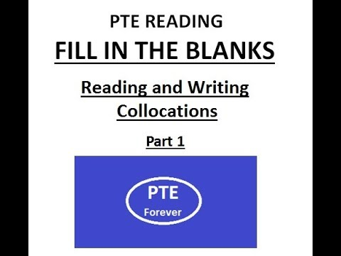 PTE Reading: Fill in the blanks (collocation) part 1