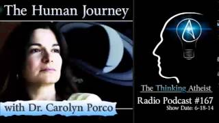 TTA Podcast 167: The Human Journey (with Dr. Carolyn Porco)
