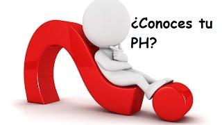 ¿Sabes cual es el PH de tu cuerpo?