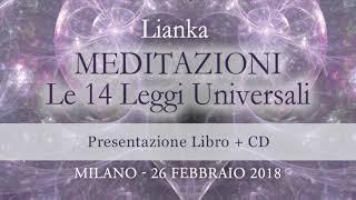 """Evento: Lianka presenta """"Meditazioni. Le 14 Leggi Universali"""" (libro+cd)"""