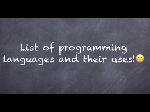 List of widely used programming languages and their uses!
