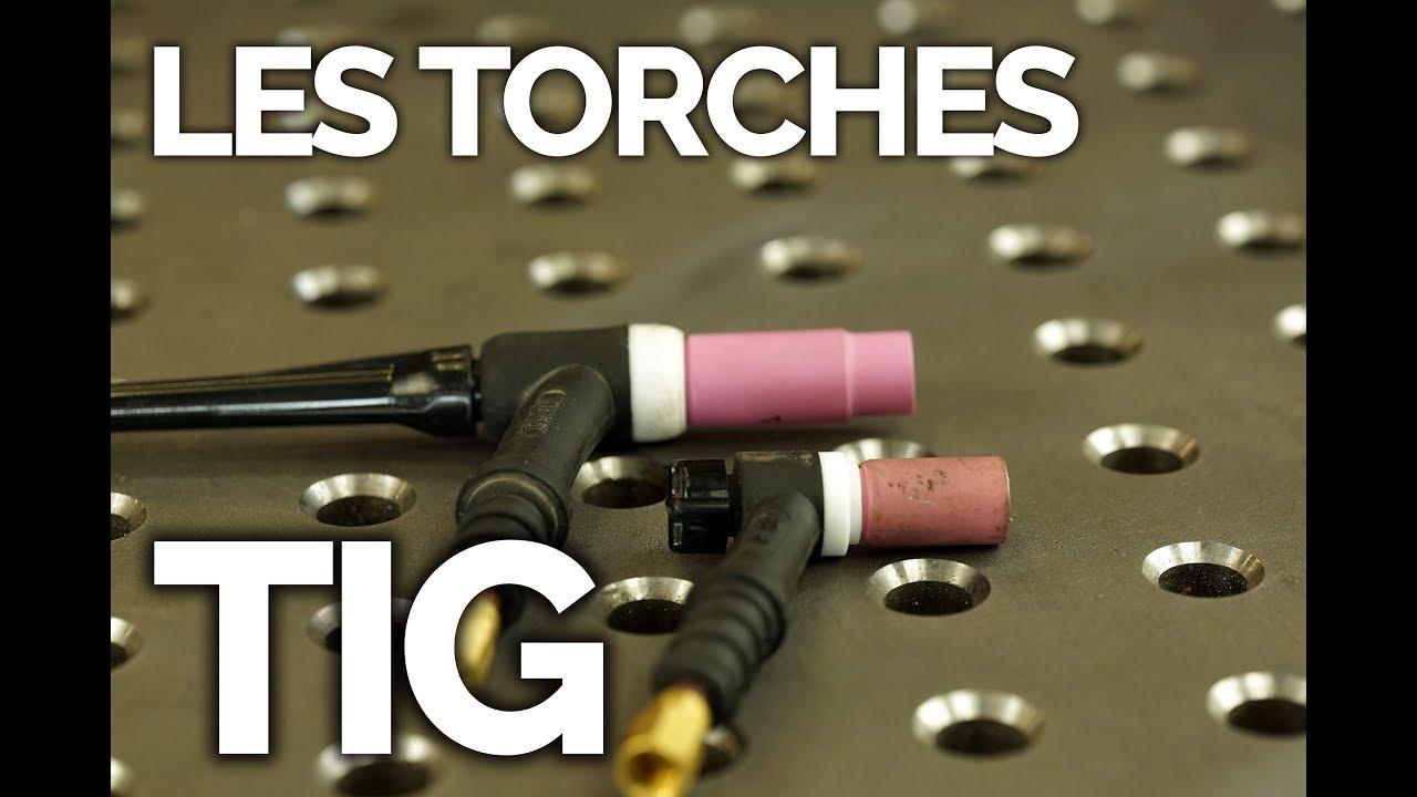 Tuto Les Torches Tig Soudeurs 20