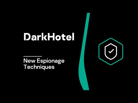 DarkHotel - New Espionage Techniques