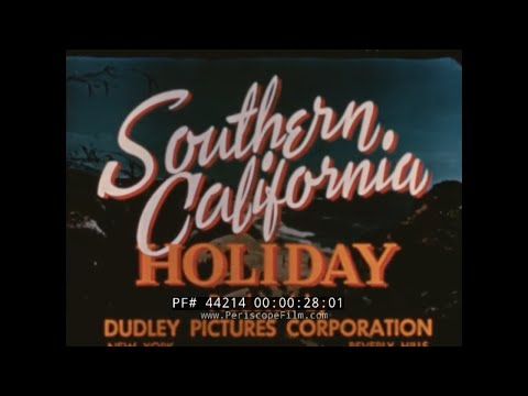 SOUTHERN CALIFORNIA HOLIDAY 1940s TRAVELOGUE by SANTA FE RAILROAD  44214
