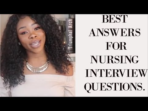 How to Answers Common  Nursing Jobs / Any Job Interview Question and Get The Job Guaranteed