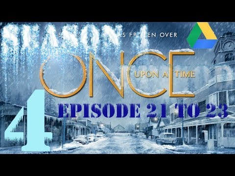 How To Download Once Upon A Time S.4   Google Drive Link   Episode 21 To 23