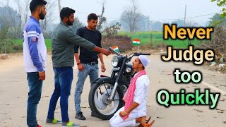 Never judge too quickly || Republic day special || DONT JUDGE ANYONE || Gagan Summy