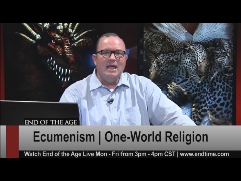 The One-World Religion   Irvin Baxter   End of the Age LIVE STREAM